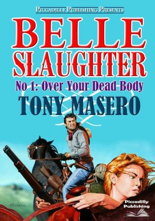 Over Your Dead Body by Tony Masero